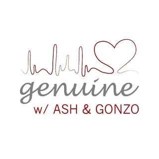 Genuine w/ Ash and Gonzo (Episode 8)