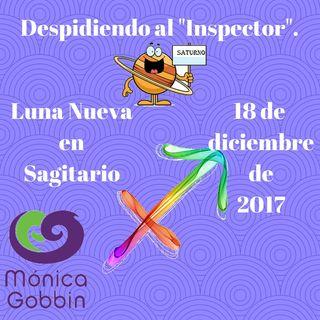 Despidiendo al Inspector. Luna Nueva en Sagitario 2017 diciembre 18 de 2017
