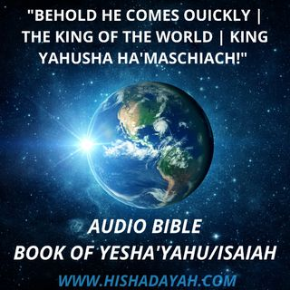 AUDIO BIBLE | BOOK OF YESHA'YAHU #ISAIAH