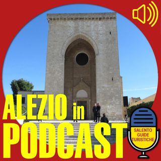 Episodio 017: Alezio e la sua storia