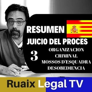 Resumen 3 Analisis Juicio Proces 1-O | Independencia | Noticias Catalunya| Resum Judici| Juez Marchena