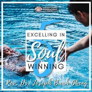 Excelling in Soul Winning - Part 5