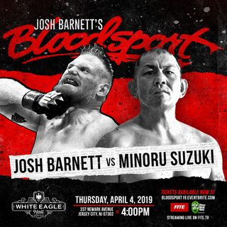 ENTHUSIASTIC REVIEWS #133: GCW Josh Barnett's Bloodsport 4-4-2019 Watch-Along