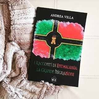 """Puntata #13: """"I racconti di Enthalassia"""" di Andrea Villa"""