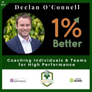 Declan O'Connell - Coaching Individuals & Teams for High Performance - EP157