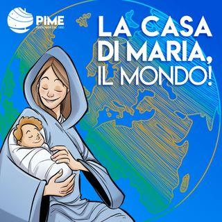 Ep.1 - La casa di Maria in Messico. Nostra Signora di Guadalupe