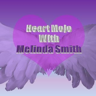Heart Mojo with Melinda Smith and Mark Schroeder11_25_19
