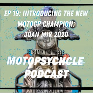 Introducing the New MotoGp Champion: Joan Mir 2020 I Episode 19