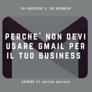 Perché non devi usare gmail per il tuo business