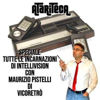 Speciale Tutte le incarnazioni di INTELLIVISION con Maurizio Pistelli di VICORETRO