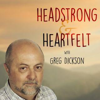 Headstrong & Heartfelt Conversations