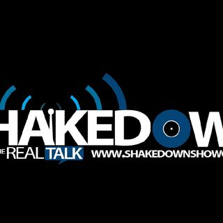 Episode 38 - ShakeDown Showcase Real Talks Radio
