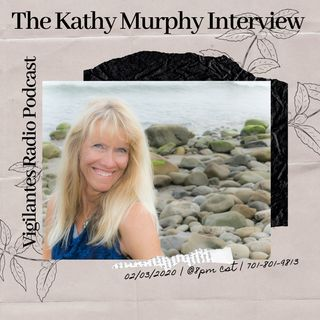 The Kathy Murphy Interview.