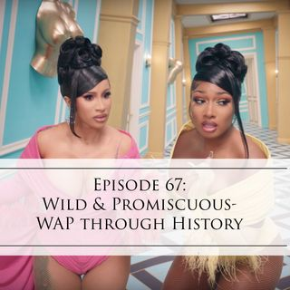 67: Wild & Promiscuous-WAP through History
