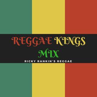 Ricky Rankins The Kings Of Reggae Mix #001