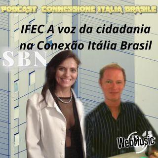 IFEC A voz da cidadania na Conexão Itália Brasil