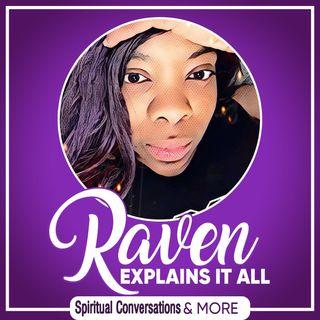 Raven Explains It All