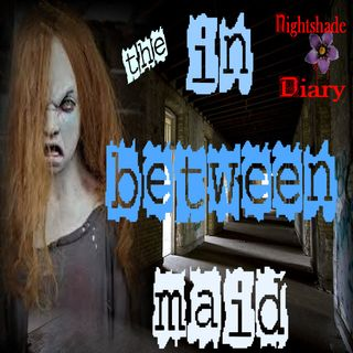 The Between-Maid | English Ghost Story | Podcast