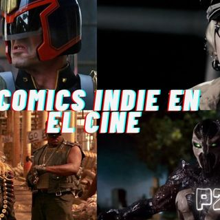 Comics Indies en el Cine P2 2021