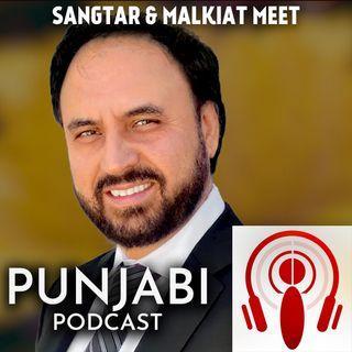 Sangtar and Malkiat Meet (EP16)