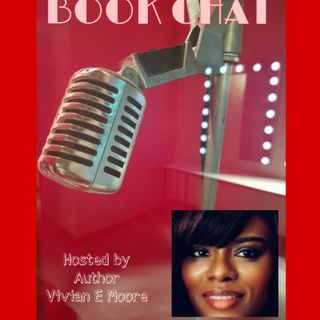 Book Chat W/Author Vivian E. Moore