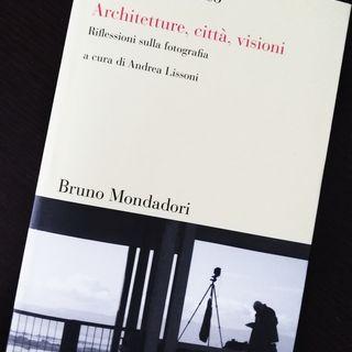 Podcast La cultura fotografica (e Gabriele Basilico)