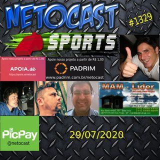 NETOCAST 1329 DE 29/07/2020 - ESPORTES - AUTOMOBILISMO - F1 - FUTEBOL - WNBA - NBA
