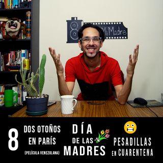 HCLL EP8 | Día de las Madres en Cuarentena 🌺 / Pesadillas 😲 + George Harris 💅🏻 #HCLLMiMamá