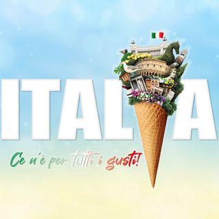 In Italia! Ce n'è per tutti  i gusti