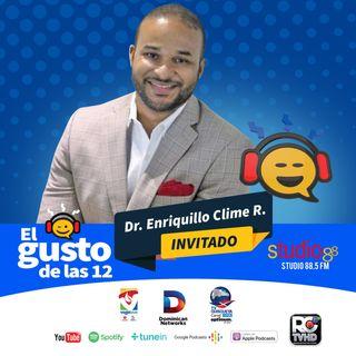El Gusto de las 12-Dr. Enriquillo Clime