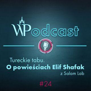 #24 Tureckie tabu. O powieściach Elif Shafak z Salam Lab