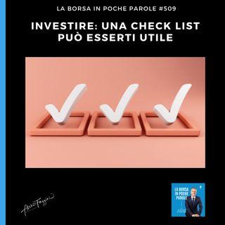 La Borsa in poche parole - #509 - Una check list può esserti utile