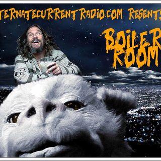 ACR Boiler Room - EP #52  - Never-ending Chaos