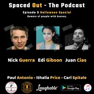 S2E5 Halloween Special with Nick Guerra, Edi Gibson and Juan Cias