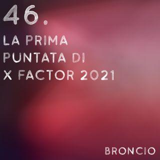 46 - La prima puntata di X Factor 2021