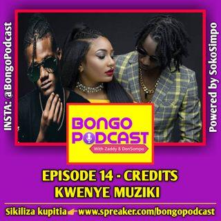 EP 14 - Credits Kwenye Muziki
