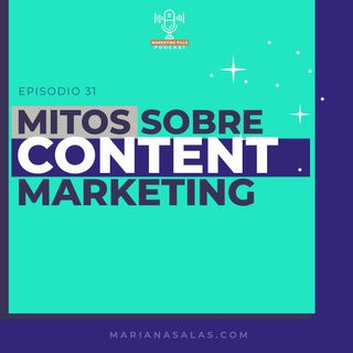 ⚡ Episodio 37 - 7 Mitos Sobre Content Marketing