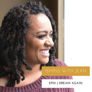 JBI - Ep 001 Dream Again