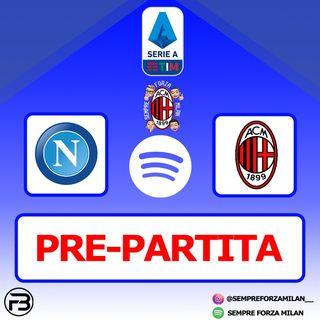 PRE-PARTITA | NAPOLI-MILAN
