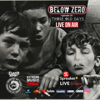 "BELOW ZERO - ""Those Old Days"""