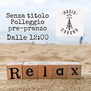SENZA TITOLO Max Fogli POLLEGGIO PRE-PRANZO selecta di Sonia