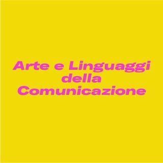 Arte e linguaggi della comunicazione, in pochi minuti