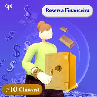 #10 - Reserva Financeira