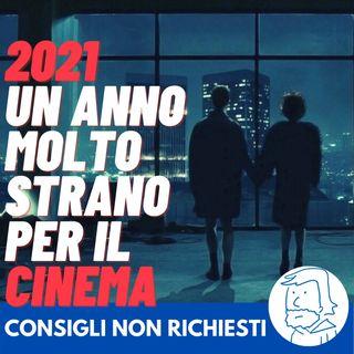 2021, un anno di cambiamenti per il cinema e le serietv