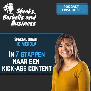 Ep. #36 | Special guest: Io Merola - In 7 stappen naar een kick-ass content