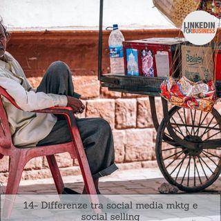 14- Differenze tra social selling e social media marketing