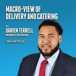 42. Macro-View of Delivery and Catering | Darien Terrell