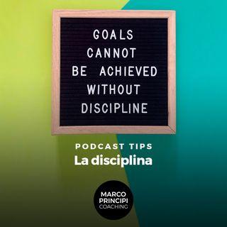 """Podcast Tips""""La disciplina"""""""