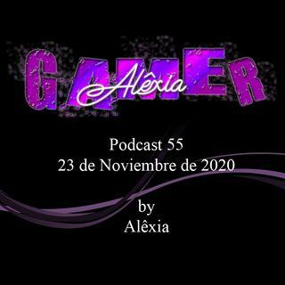 AlexiaGamer_Podcast55_23nov2020