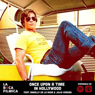 ONCE UPON A TIME IN HOLLYWOOD | feat. Angelly De La Rosa y Julio Vargas